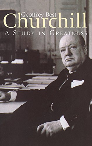 CHURCHILL: A STUDY IN GREATNESS.