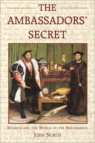 9781852853303: The Ambassadors' Secret: Holbein and the World of the Renaissance