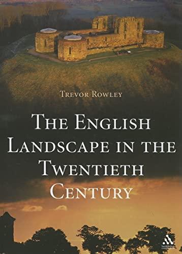 9781852853884: The English Landscape in the Twentieth Century