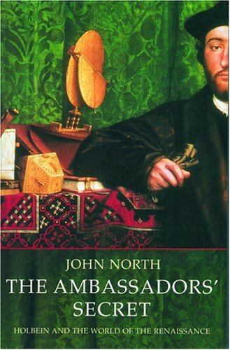 9781852854478: The Ambassador's Secret: Holbein and the World of the Renaissance