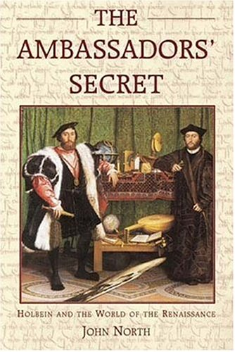 9781852854553: The Ambassadors' Secret: Holbein And The World Of The Renaissance