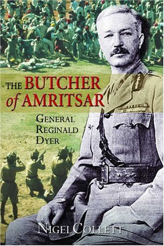 9781852854577: The Butcher of Amritsar: Brigadier-General Reginald Dyer