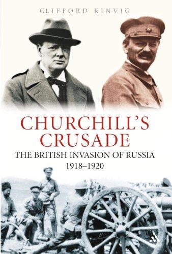 9781852854775: Churchill's Crusade: The British Invasion of Russia, 1918-1920