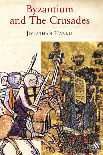 Byzantium and the Crusades (Crusader Worlds): Jonathan Harris