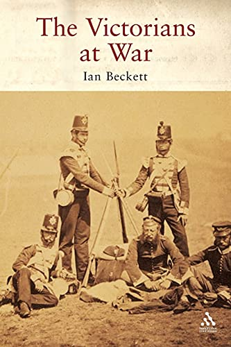 The Victorians at War (185285510X) by Ian Beckett