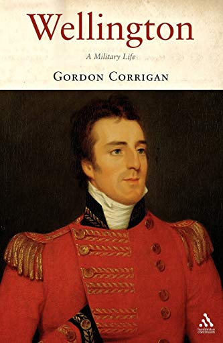 9781852855154: Wellington: A Military Life