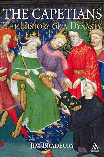 The Capetians: Kings of France, 987-1328 (Hardback): Jim Bradbury