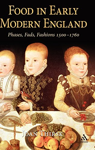 9781852855383: Food in Early Modern England: Phases, Fads, Fashions, 1500-1760