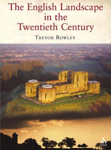 9781852855420: English Landscape in the Twentieth Century