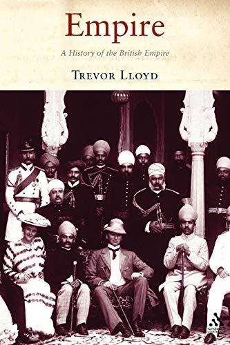 9781852855512: Empire: A History of the British Empire
