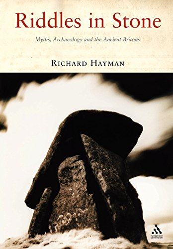 9781852855666: Riddles in Stone: Myths, Archaeology and the Ancient Britons