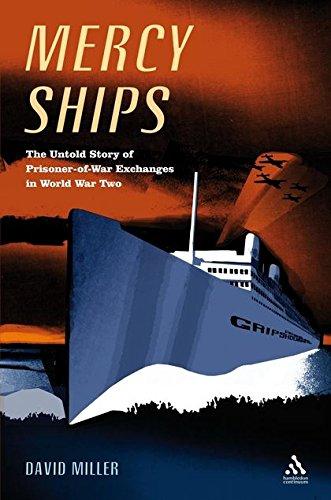 9781852855727: Mercy Ships: The Untold Story of Prisoner-of-War Exchanges in World War II