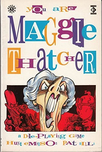 9781852860110: You Are Maggie Thatcher a Dole Playing