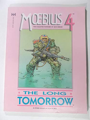 9781852860431: Moebius 4: The Long Tomorrow and Other Science Fiction Stories