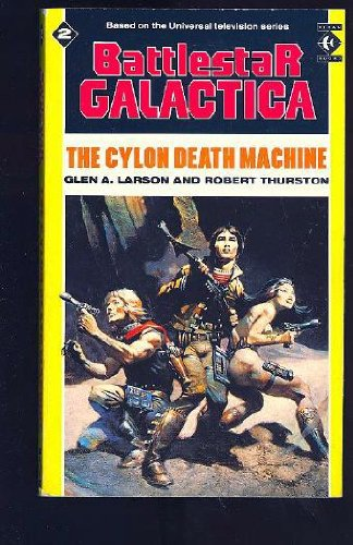 9781852860899: The Cylon Death Machine (Battlestar Galactica, No. 2)