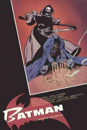 Batman: Vow from the Grave: O'Neil, Denny; Adams,
