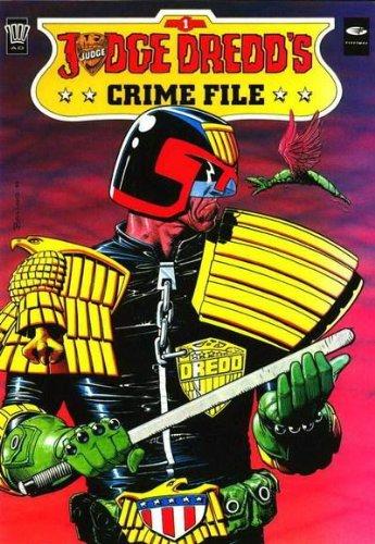 Judge Dredd Crime Files: No. 1: Grant, Alan