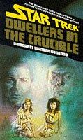 9781852862060: Star Trek: DWELLERS IN THE CRUCIBLE