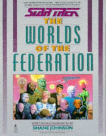 Worlds of the Federation (Star Trek) (1852862157) by Shane Johnson