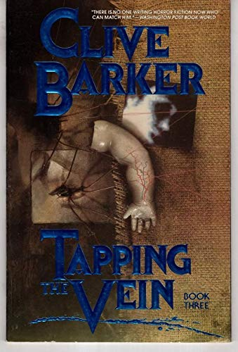 Tapping the Vein: Bk. 3 (1852862238) by Clive Barker