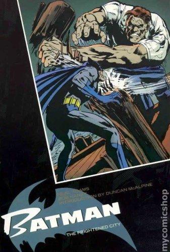 BATMAN : The FRIGHTENED CITY: HANEY, BOB (author)