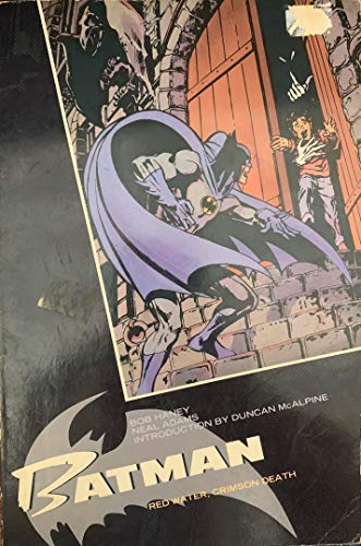 Batman: Red Water, Crimson Death: McAlpine, Duncan,Adams, Neal,O'Neil,