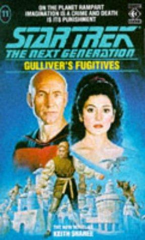 9781852862862: Gulliver's Fugitives (Star Trek: The Next Generation)