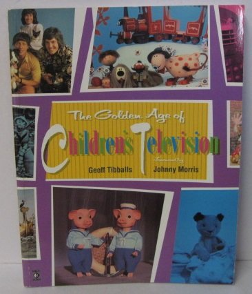 9781852864071: The Golden Age of Children's Television