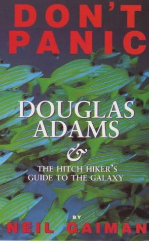 9781852864118: Don't Panic: Douglas Adams and the