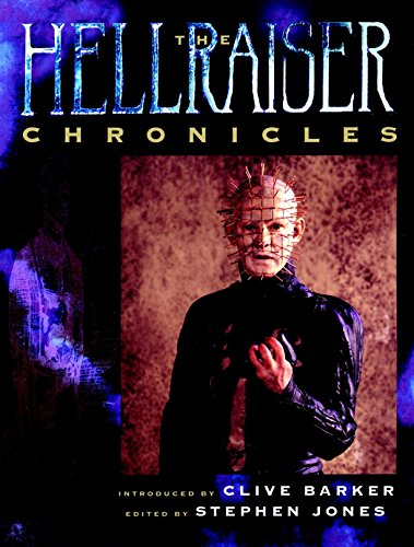 The Hellraiser Chronicles: Barker, Clive (Introduction
