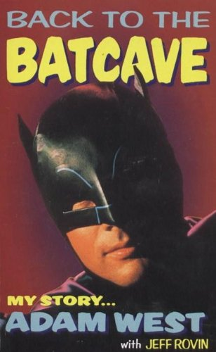 9781852865290: Back to the Batcave: Autobiography of Adam West