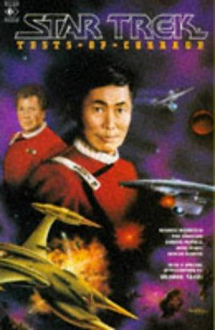 Star Trek: Tests of Courage (Star Trek: Howard Weinstein,et al,