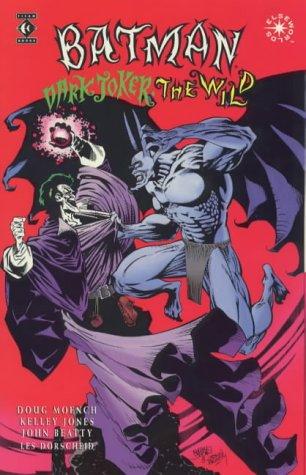 9781852865801: Batman: Dark Joker the Wild (Elseworlds)