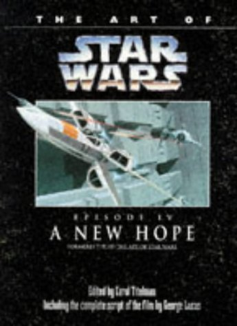 "9781852865832: The Art of ""Star Wars"": ""New Hope"" Episode 4"