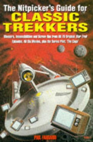 9781852865870: The Nitpicker's Guide for Classic Trekkers (Star Trek S.)