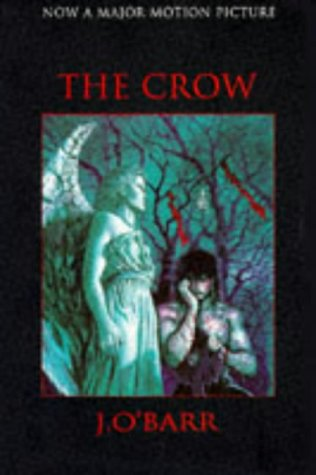 9781852866532: The Crow: Original Graphic Novel: Novelisation