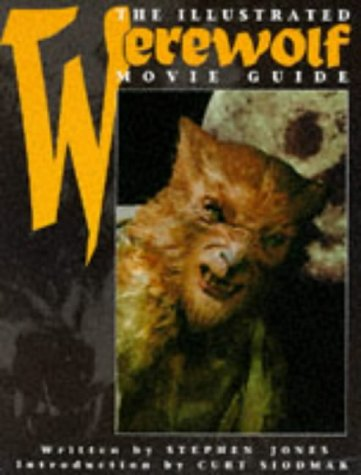 9781852866587: The Illustrated Werewolf Movie Guide (Illustrated Movie Guide)