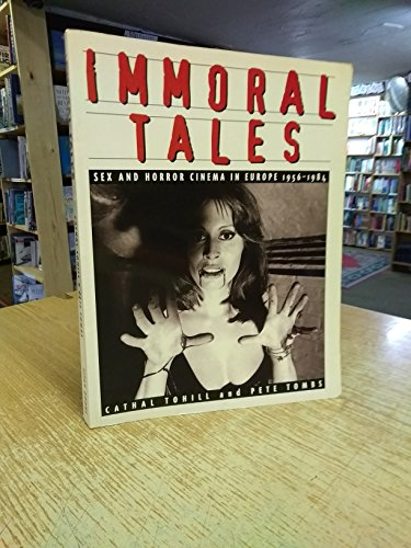 Immoral Tales: Sex and Horror Cinema in: Tohill, Cathal, Tombs,