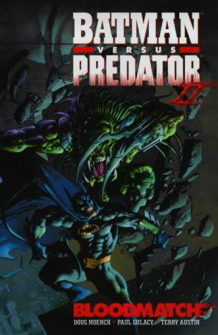9781852866679: Batman Versus Predator: Bloodmatch (Batman)
