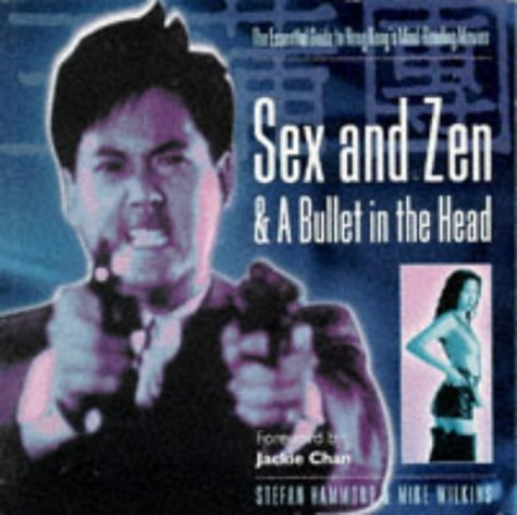 9781852867751: Sex and Zen and a Bullet In the Head