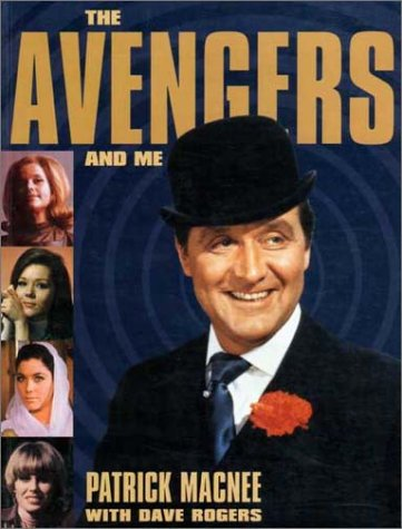 The Avengers and me - signiert - signed: Macnee, Patrick; Rogers, Dave