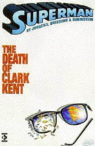 9781852868031: Superman: The Death of Clark Kent (Superman)
