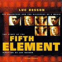 """The Story of """"Fifth Element"""": Besson, Luc"""