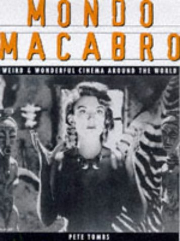 9781852868659: Mondo Macabro: Weird and Wonderful Cinema Around the World