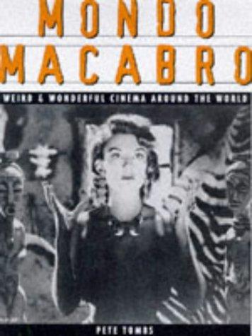 9781852868659: Mondo Macabro: Weird and Wonderful Cinema Around the World