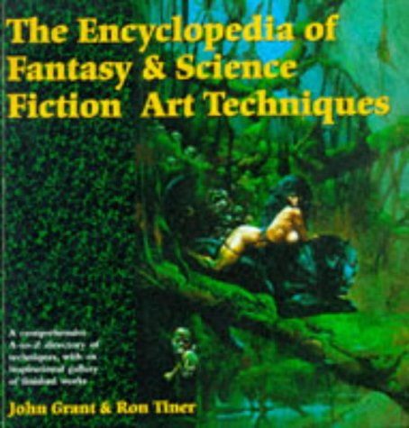 9781852868918: The Encyclopedia of Fantasy and Science Fiction Art Techniques (Encyclopedia)