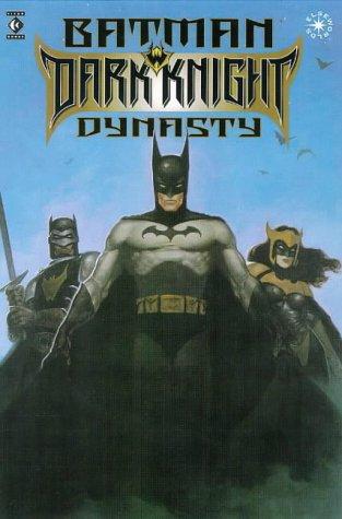 Batman: Dark Knight Dynasty.: Mike W. Barr.