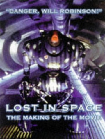 """9781852869069: The Making of """" Lost in Space """""""