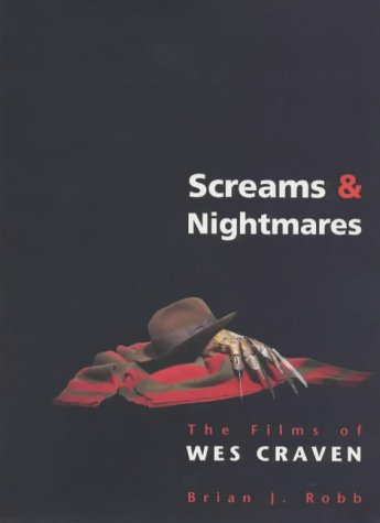 9781852869458: Screams & Nightmares: the films of Wes Craven