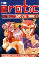 9781852869465: The Erotic Anime Movie Guide